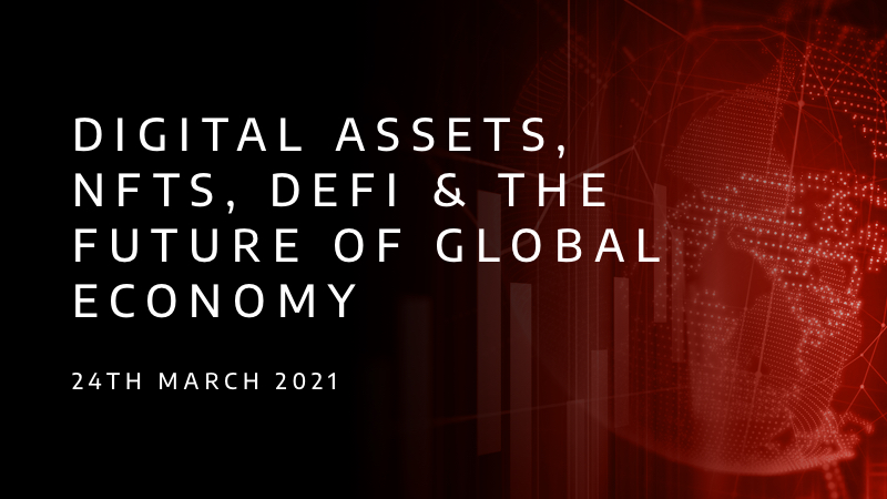 digital-assets-nfts-defi-and-the-future-of-global-economy_230321